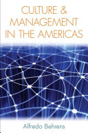 Culture and Management in the Americas Ways That So Far Have Been