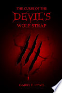 The Curse of the Devil s Wolf Strap