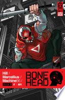 Bonehead Vol. 1 : of