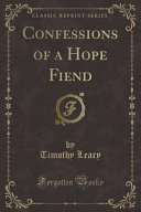Confessions of a Hope Fiend  Classic Reprint