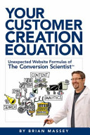 Your Customer Creation Equation