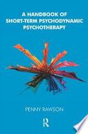 A Handbook of Short term Psychodynamic Psychotherapy