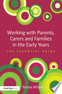 Working with Parents  Carers and Families in the Early Years