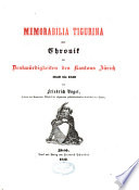 Memorabila Tigurina oder Chronik der Denkwürdogkeiten des Kantons Zürich