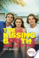 The Kissing Booth 3 One Last Time