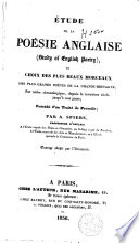 Etude de la poésie anglaise ou Choix des plus beaux morceaux des plus grands poètes de la Grande-Bretagne