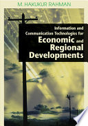 Information And Communication Technologies For Economic And Regional Developments book