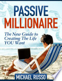 download ebook passive millionaire - the new guide to creating the life you want pdf epub