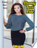 Steamy Taxi Ride Erotica Short Story