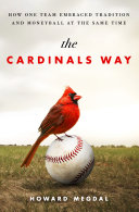 The Cardinals Way Success That Is Rare In Baseball