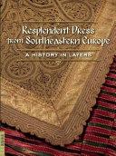 Resplendent Dress from Southeastern Europe Book PDF