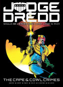 Judge Dredd  The Cape and Cowl Crimes
