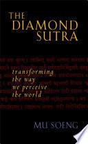 The Diamond Sutra Diamond Sutra One Of The Sublime Wisdom Teachings Of
