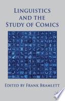 Linguistics and the Study of Comics