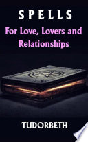 SPELLS For Love  Lovers And Relationships