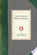 Aunt Caroline s Dixieland Recipes