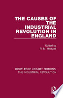 The Causes of the Industrial Revolution in England