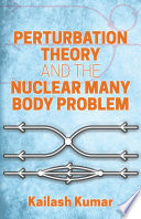 Perturbation Theory and the Nuclear Many Body Problem