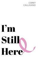 I M Still Here