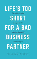 Life s Too Short for a Bad Business Partner Book PDF