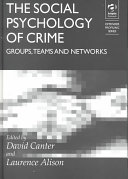 The social psychology of crime