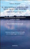 Il cielo d'Italia si rispecchiò nelle acque del Danubio. L'Italia vista dai poeti ungheresi