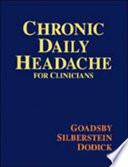 Chronic Daily Headache for Clinicians