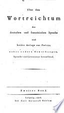 Über den Wortreichthum der deutschen und französischen Sprache und beider Anlage zur Poesie