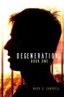 download ebook degeneration (degeneration book 1) pdf epub