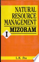 Natural Resource Management  Mizoram