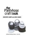 The pantyhose craft book