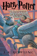 The Prisoner of Azkaban by J. K. Rowling