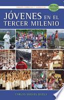 Jovenes en el Tercer Milenio  Spanish Edition