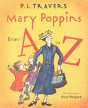 Mary Poppins from A to Z Alphabet Starring Mary Poppins And Other Characters