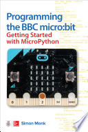 Programming The Bbc Micro Bit Getting Started With Micropython