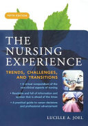 The Nursing Experience Trends Challenges And Transitions Fifth Edition