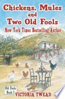 Chickens Mules And Two Old Fools