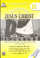 Walk with Jesus Christ  the Truth Ii  2008 Ed   maturing in Jesus Christ