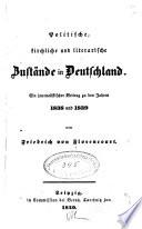 Politische, kirchliche und literarische Zustände in Deutschland