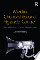 Media Ownership and Agenda Control