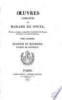 Œuvres complètes de Madame de Souza: Eugénie et Mathilde [cont.]. Eugène de Rothelin. t. 4. La comtesse de Fargy