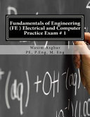 Fundamentals of Engineering  FE  Electrical and Computer   Practice Exam   1