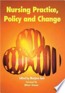 Nursing Practice Policy And Change
