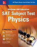 McGraw Hill Education SAT Subject Test Physics 2nd Ed