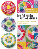 New York Beauties   Flying Geese