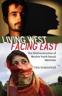 Ebook Living West, Facing East Epub Fida Sanjakdar Apps Read Mobile