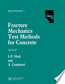 Fracture Mechanics Test Methods For Concrete