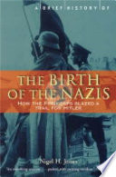 A Brief History of the Birth of the Nazis Book PDF