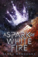 A Spark Of White Fire : bookriot! the first book in...