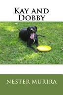 Kay and Dobby